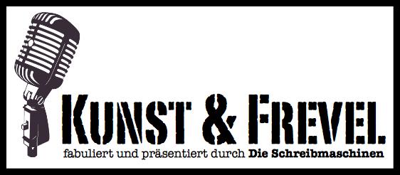 Kunst & Frevel – Sven Kamin und Jörg Schwedler