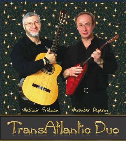 """TransAtlantic Duo"" – Alexander Paperny, Balalaika; Vladimir Fridman, Gitarre"